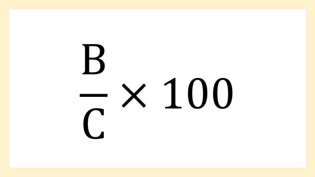 (B/C)*100